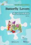 Rainbow Bridge Graded Chinese Reader: Level 2: 500 Vocabulary Words: Butterfly Lovers (with MP3)