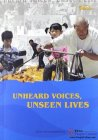 Unheard Voices, Unseen Lives