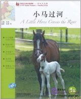 FLTRP Graded Readers 1B - A Little Horse Crosses the River (with CD)