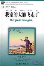 Chinese Breeze Graded Reader Series: Level 2: 500 Word Level: Our Gees Have Gone