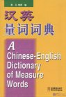 A Chinese - English Dictionary of Measure Words