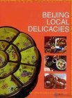 Beijing Local Delicacies - The Charm of Beijing
