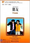 Chinese Breeze Graded Reader Series: Level 3 750 Word Level: Friends (with 1 CD)