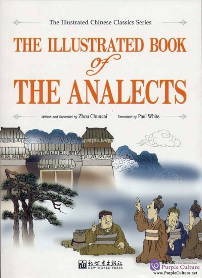 The Illustrated Book of The Analects - Click Image to Close