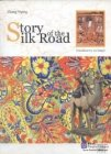 Story of the Silk Road