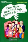 A Collection of Chinese Short Stories: 1200 vocabulary words: The Most Beautiful Age