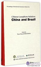 Chinese-Lusophone Relations: China and Brazil