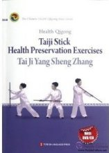 Health Qigong: Taiji Stick Health Preservation Exercises (with CD/DVD)