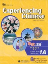Experiencing Chinese - High School 1A Student Textbook