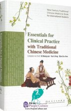 Essentials for Clinical Practice with Traditional Chines Medicine