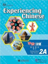 Experiencing Chinese - High School 2A Student Book