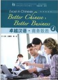 Excel in Chinese: Better Chinese, Better Business 4 (with 1 MP3)