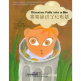Chinese Reading for Young World Citizens - Go Green: Xiaoxiao Falls into a Bin