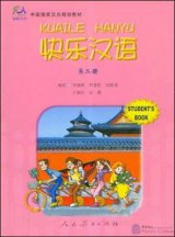 Happy Chinese (Chinese for GCSE, Kuaile Hanyu) Volume 2 - Student's Book