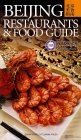 Beijing Restaurants & Food Guide