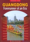 Panoramic China -- Guangdong: Forerunner of an Era
