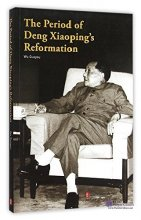The Period of Deng Xiaoping's Reformation