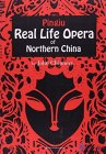 Pingju: Real Life Opera of Northern China