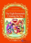 Illustrated Famous Chinese Myths Series: The Eight Immortals Crossing the Sea