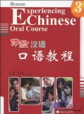 Experiencing Chinese Oral Course 3 (with CD)