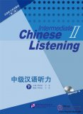 Intermediate Chinese Listening (2nd Edition) II (with Listening Scripts and Reference Answers, MP3)