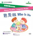 Chinese Paradise - Companion Reader (Level 1): Who Is He