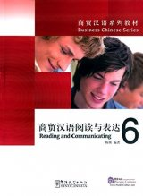 Business Chinese Series: Reading and Communicating 6