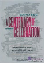 Expo File: A Centenary of Celebration