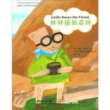 Chinese Reading for Young World Citizens - Go Green: Linlin Saves the Forest