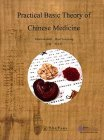 Practical Basic Theory of Chinese Medicine