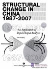 Structural Change in China 1987-2007: An Application of Input-Output Analysis