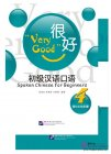Very Good: Spoken Chinese for Beginners 4