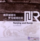 Comparative Study on the City Walls of Nanjing and Rome