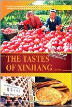Charming Xinjiang: The Tastes of Xinjiang