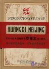 Introductory Study of Huangdi neijing