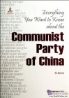 Everything You Want to Know about the Communist Party of China