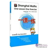 Shanghai Maths One Lesson One Exercise: Grade 3 (First Semester)