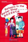 A Collection of Chinese Short Stories: 1200 vocabulary words: Balloons in the Barber Shop