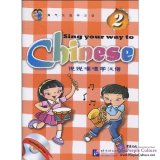 Sing Your Way to Chinese 2 (with 1 CD)