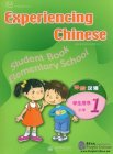 Experiencing Chinese - Elementary School 1 Student's Book (With CD)