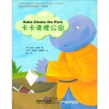 Chinese Reading for Young World Citizens - Go Green: Kaka Cleans the Park