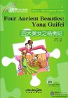 Rainbow Bridge Graded Chinese Reader Level 3: 750 Vocabulary words: Four Ancient Beauties: Yang Guifei