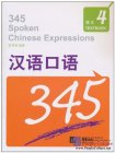 345 Spoken Chinese Expressions Vol 4 (Textbook + Booklet of Exercises & Tests + 1 MP3)