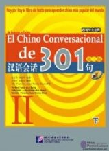 Conversational Chinese 301 Vol.2 (3rd Spanish edition) - Textbook with 1CD