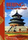 Panoramic China -- Beijing: The City and the People