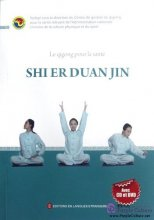 Health Qigong: Shier Duan Jin (with CD &DVD, French version)