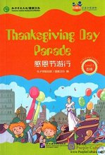 Friends: Chinese Graded Readers Level 5: Thanksgiving Day Parade