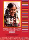 Selected Pictures of Chinese Ethnic Groups