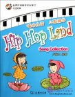 Hip Hop Land: Song Collection with 1 CD