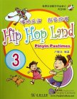 Hip Hop Land: Pinyin Pastimes Vol 3 - with CD